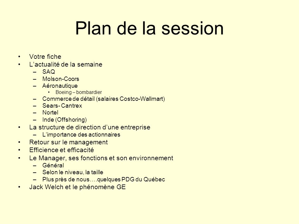 Plan de la session Votre fiche L'actualité de la semaine