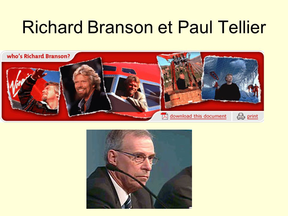 Richard Branson et Paul Tellier