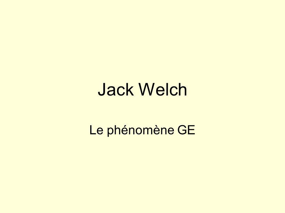 Jack Welch Le phénomène GE