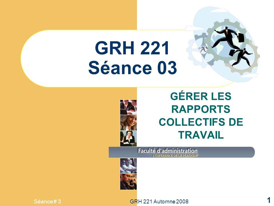 GÉRER LES RAPPORTS COLLECTIFS DE TRAVAIL