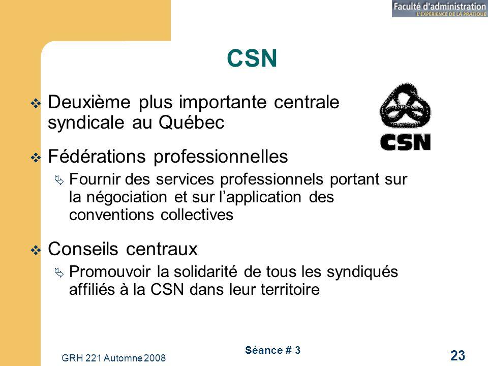 CSN Deuxième plus importante centrale syndicale au Québec