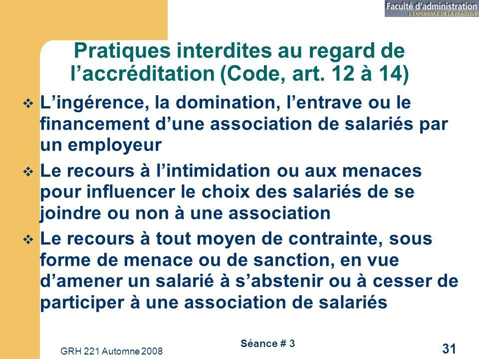 Pratiques interdites au regard de l'accréditation (Code, art. 12 à 14)