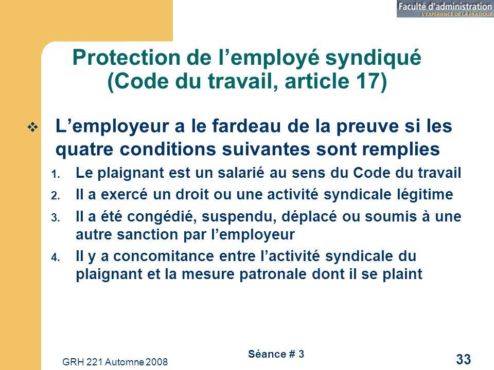 Protection de l'employé syndiqué (Code du travail, article 17)