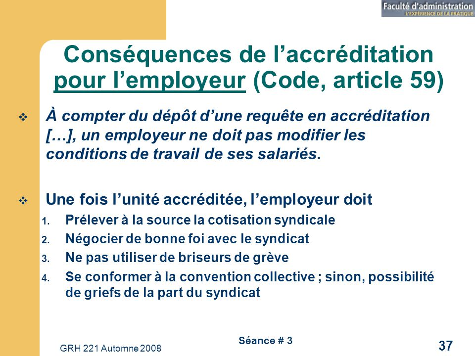 Conséquences de l'accréditation pour l'employeur (Code, article 59)
