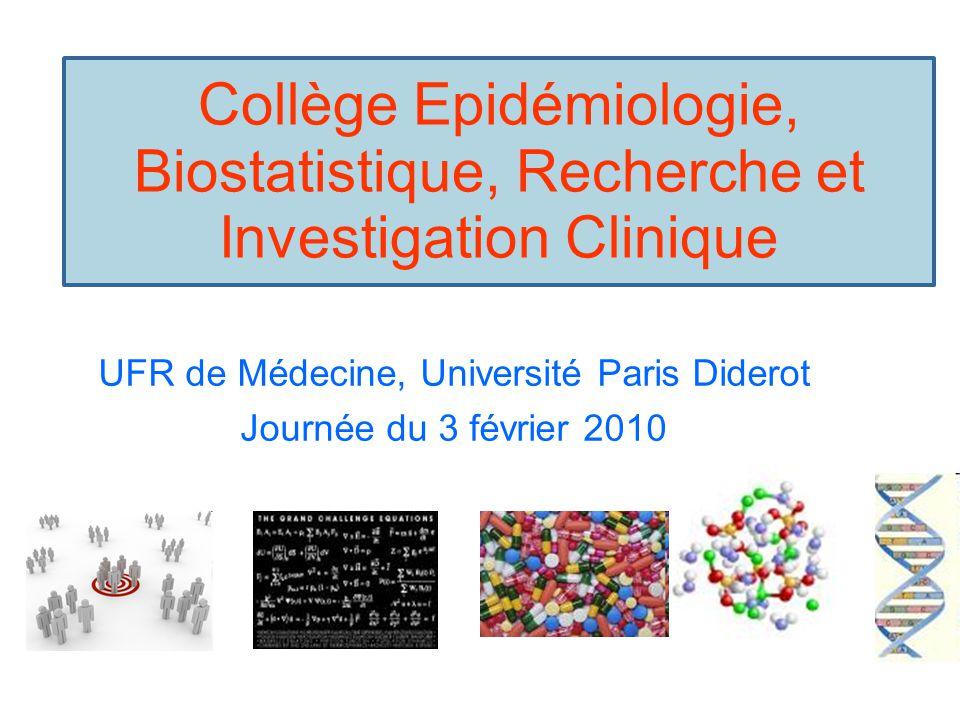 UFR de Médecine, Université Paris Diderot Journée du 3 février 2010