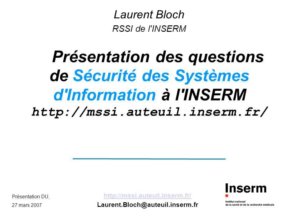 Laurent Bloch RSSI de l INSERM