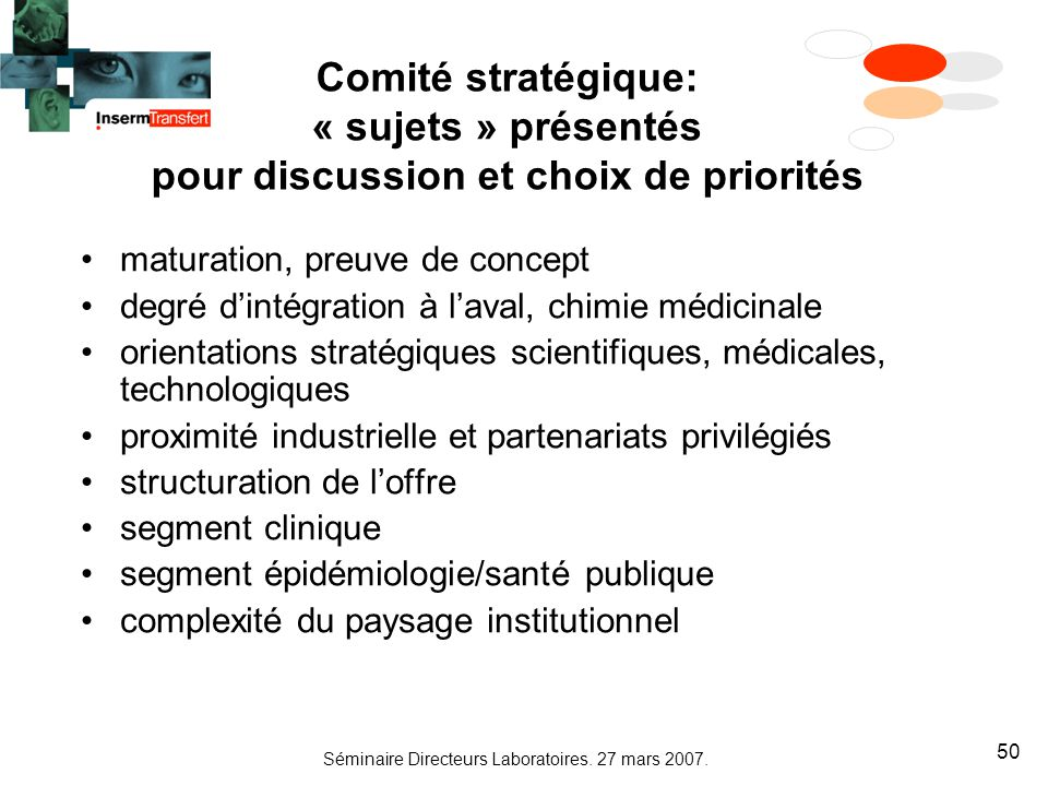 Comité stratégique: « sujets » présentés pour discussion et choix de priorités