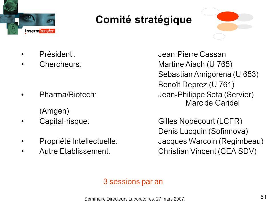 Comité stratégique Président : Jean-Pierre Cassan