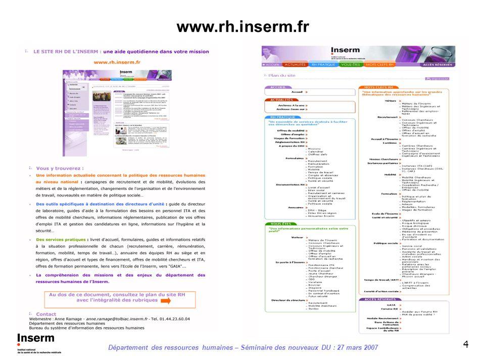 www.rh.inserm.fr Département des ressources humaines – Séminaire des nouveaux DU : 27 mars 2007