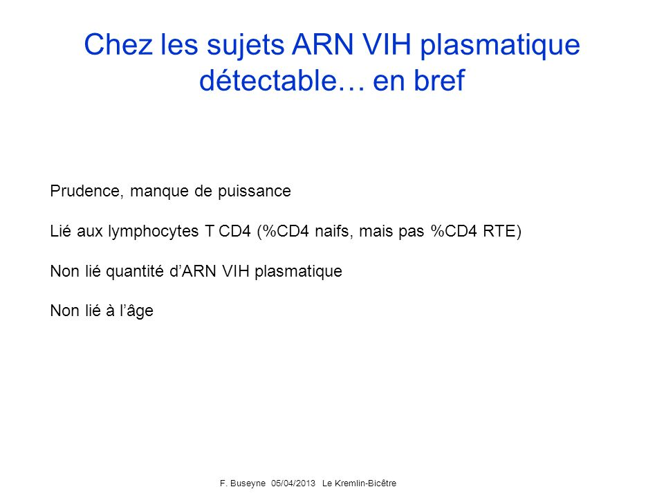 Chez les sujets ARN VIH plasmatique détectable… en bref