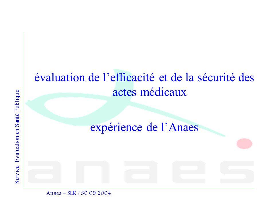évaluation de l'efficacité et de la sécurité des actes médicaux