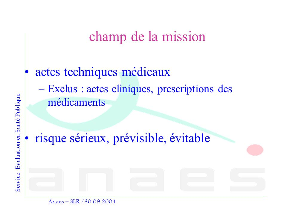 champ de la mission actes techniques médicaux