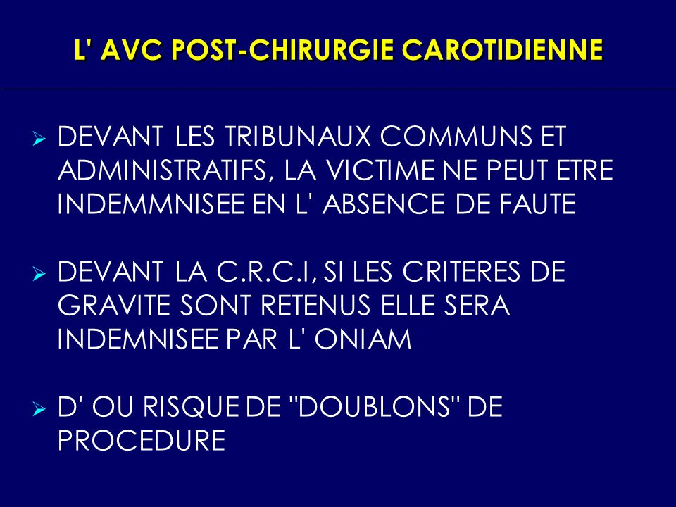 L AVC POST‑CHIRURGIE CAROTIDIENNE