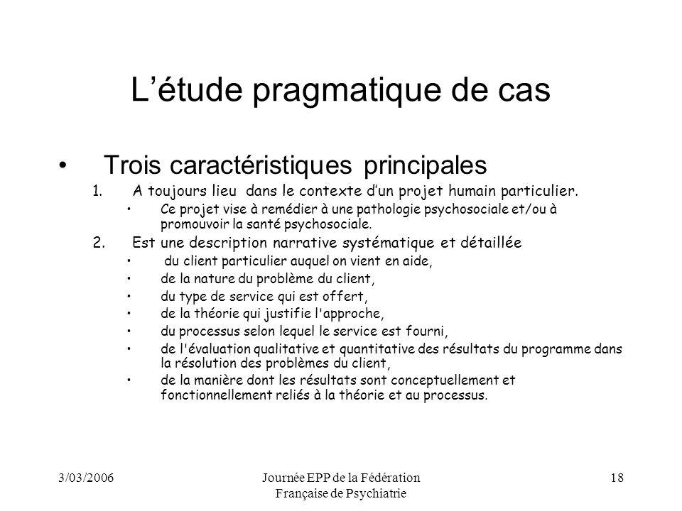 L'étude pragmatique de cas