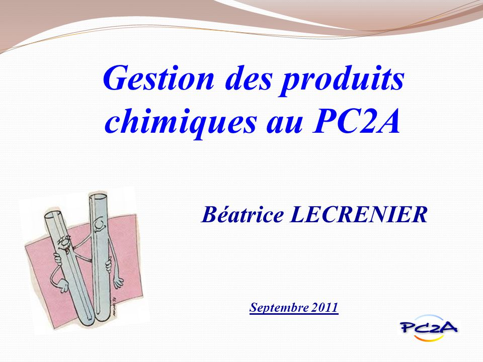 Gestion des produits chimiques au PC2A