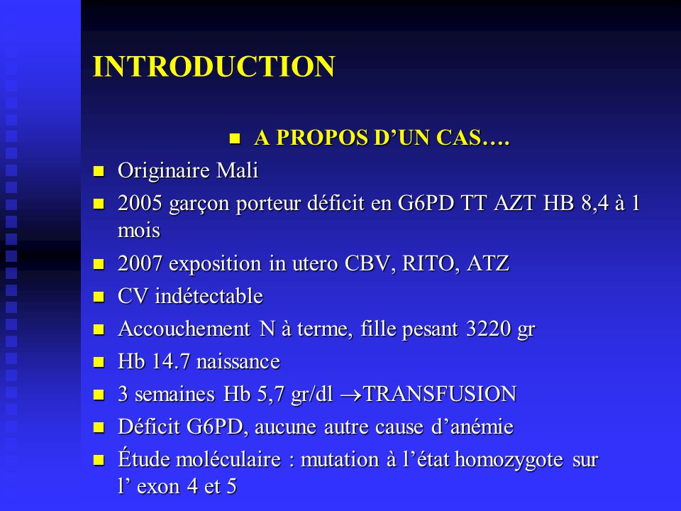 INTRODUCTION A PROPOS D'UN CAS…. Originaire Mali