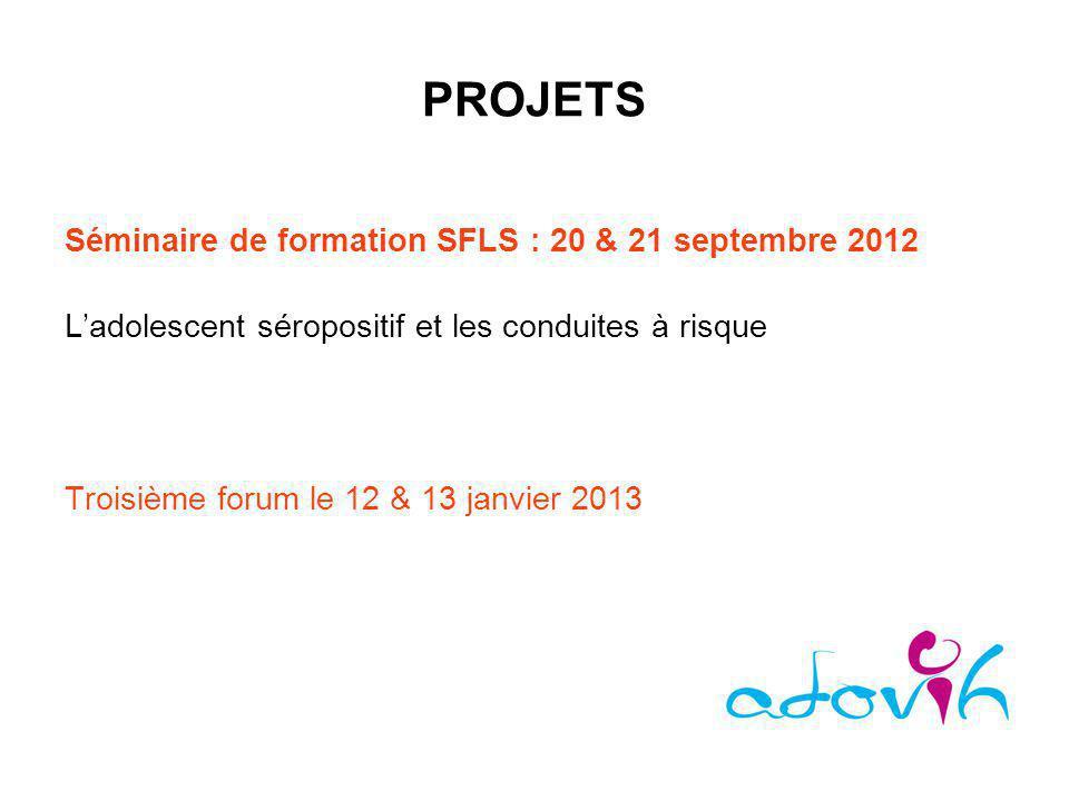PROJETS Séminaire de formation SFLS : 20 & 21 septembre 2012