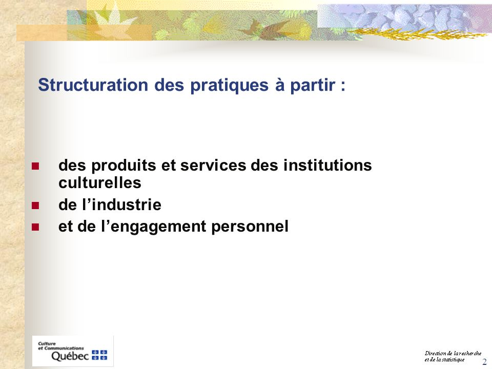 Structuration des pratiques à partir :