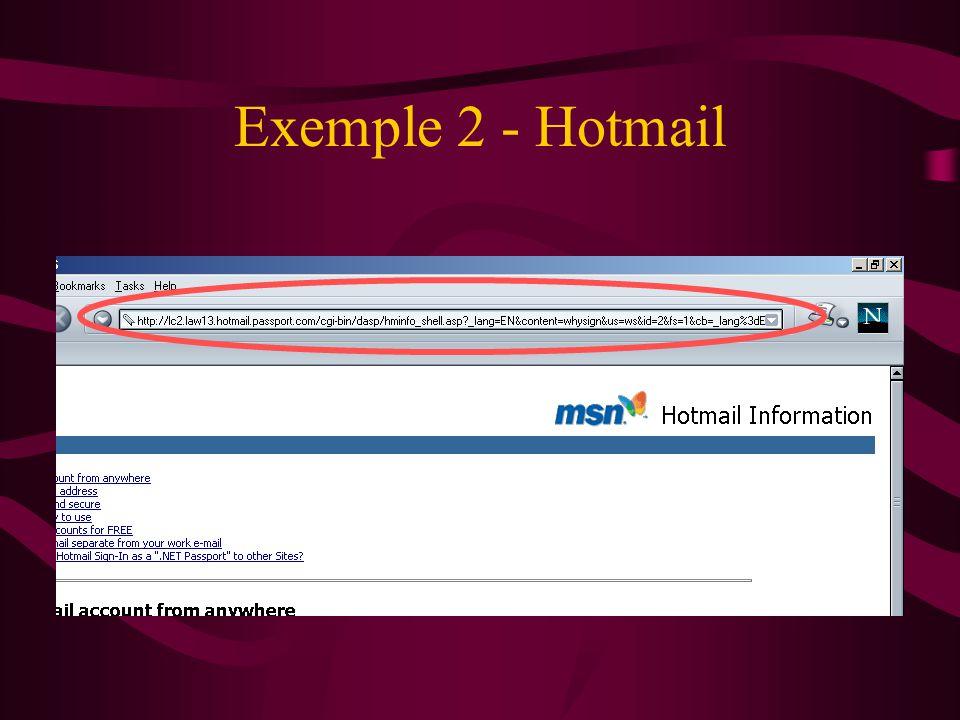 Exemple 2 - Hotmail Voici un autre exemple de vulnérabilité. Un exemple qui est plus récent. Il concerne le service « Hotmail » de Microsoft.