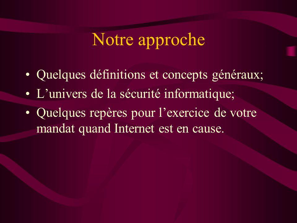 Notre approche Quelques définitions et concepts généraux;
