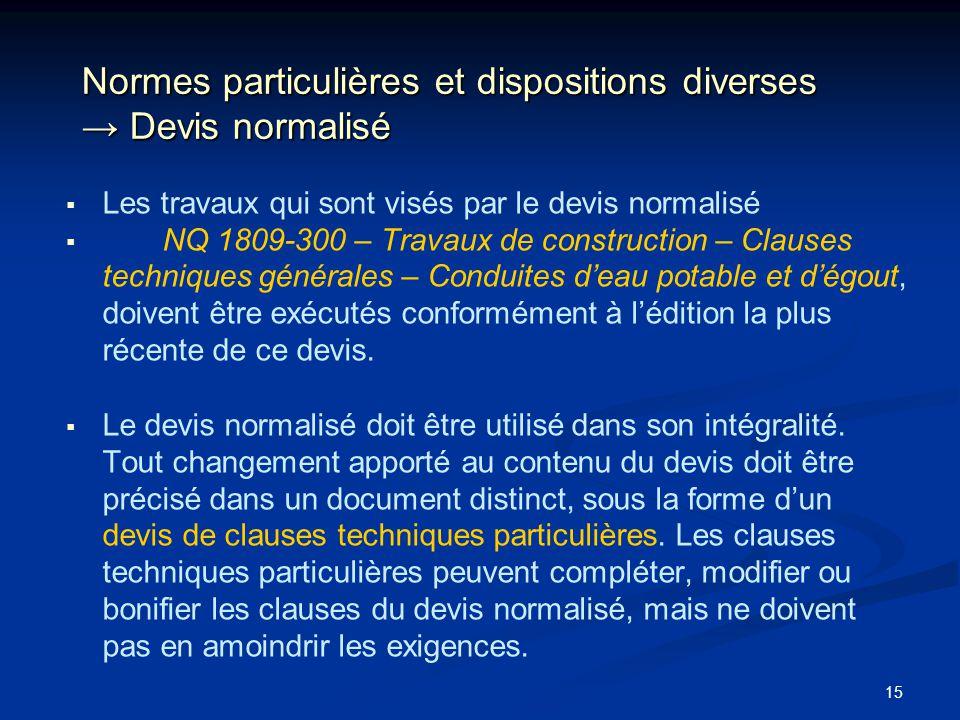 Normes particulières et dispositions diverses → Devis normalisé
