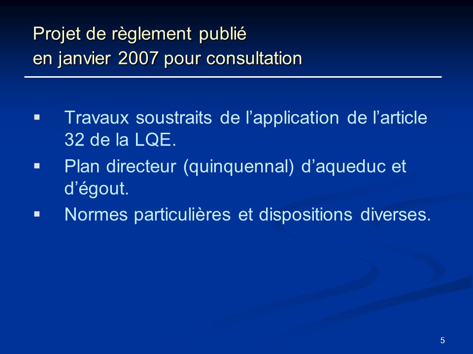 Projet de règlement publié en janvier 2007 pour consultation