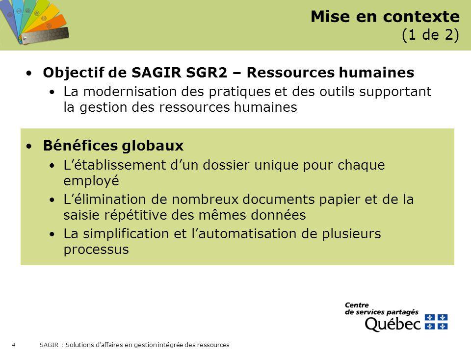 Mise en contexte (1 de 2) Objectif de SAGIR SGR2 – Ressources humaines