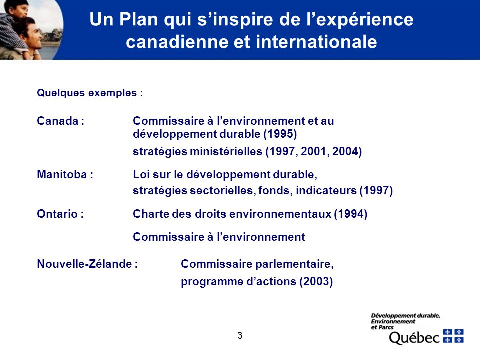 Un Plan qui s'inspire de l'expérience canadienne et internationale (suite)