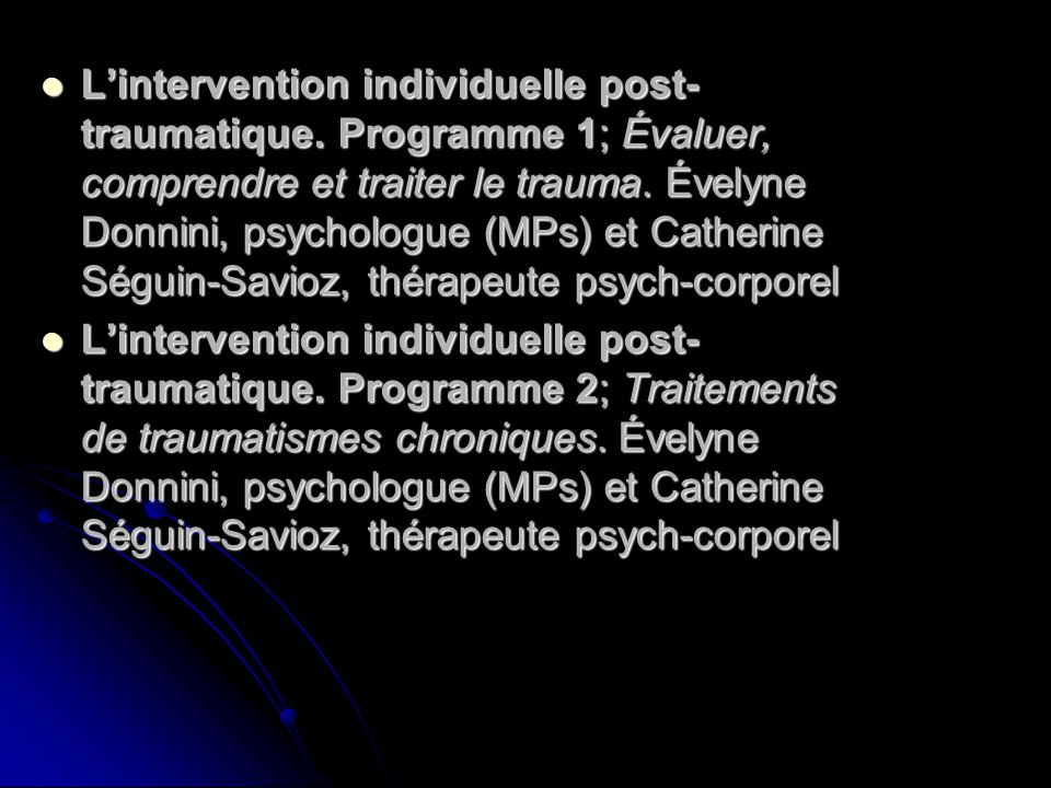 L'intervention individuelle post-traumatique