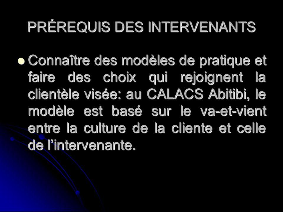 PRÉREQUIS DES INTERVENANTS