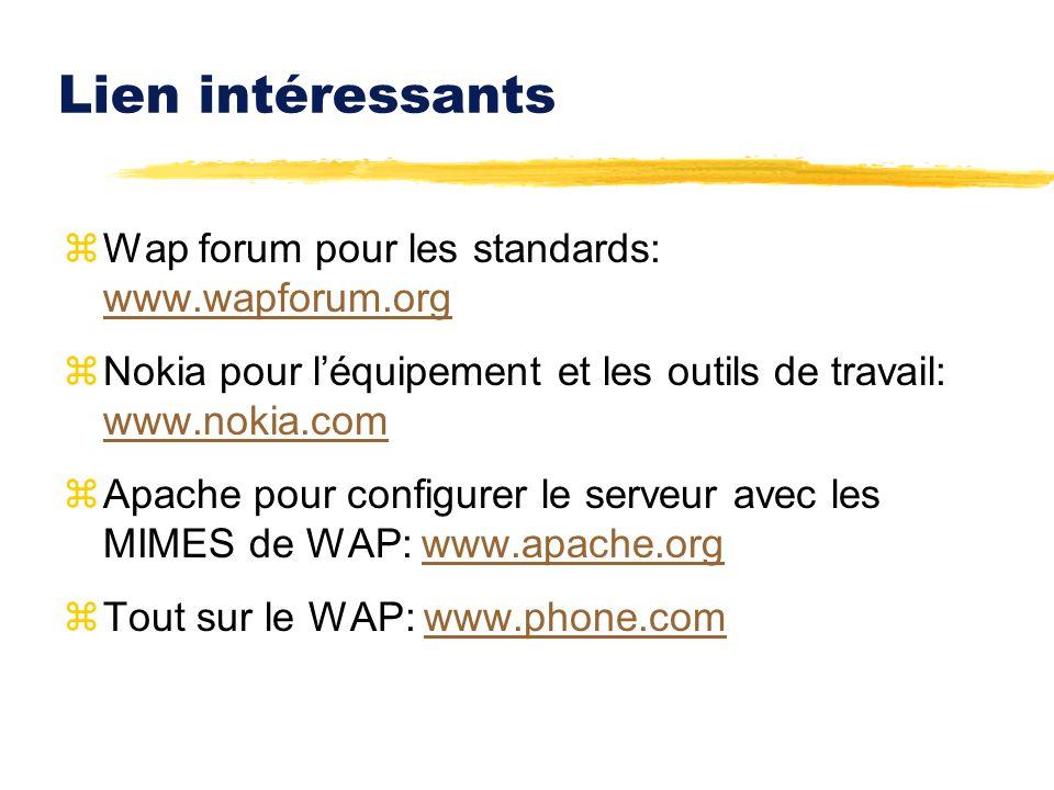 Lien intéressants Wap forum pour les standards: www.wapforum.org