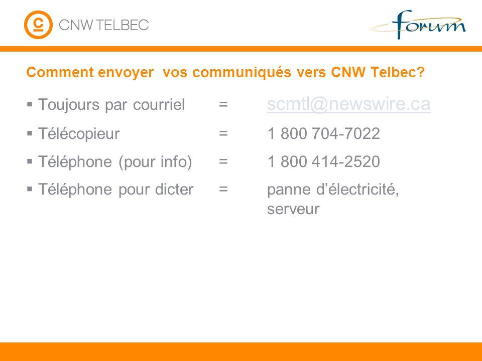 Comment envoyer vos communiqués vers CNW Telbec