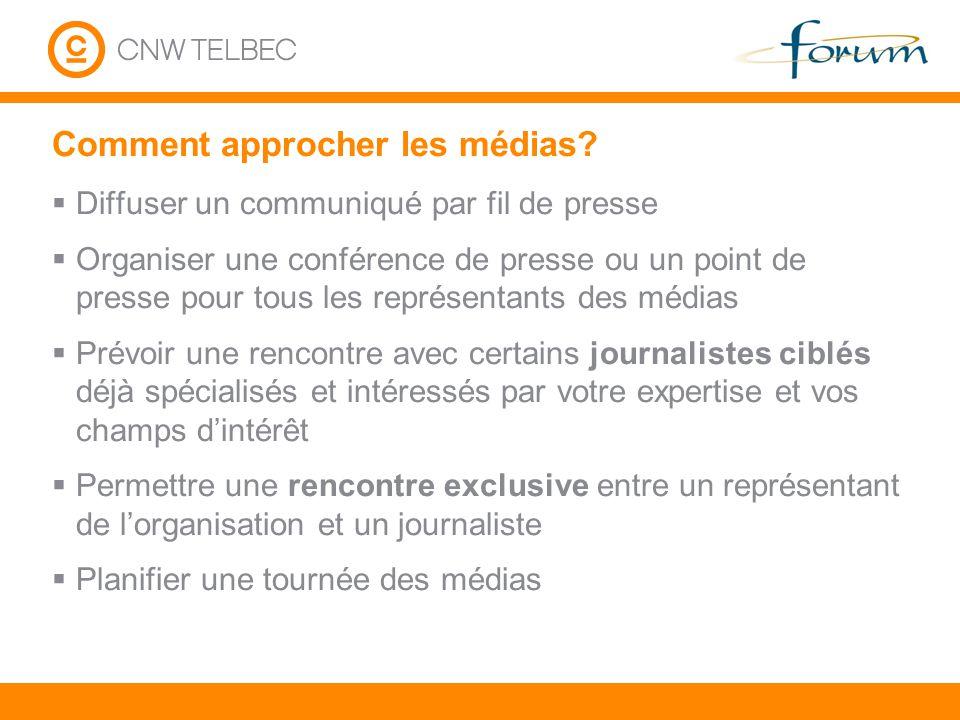 Comment approcher les médias