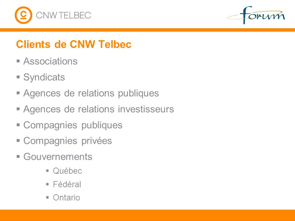 Clients de CNW Telbec Associations Syndicats