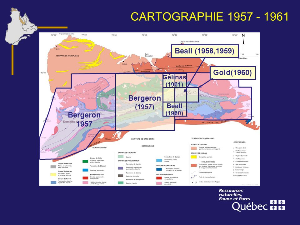 CARTOGRAPHIE 1957 - 1961 Beall (1958,1959) Gold(1960) Bergeron 1957