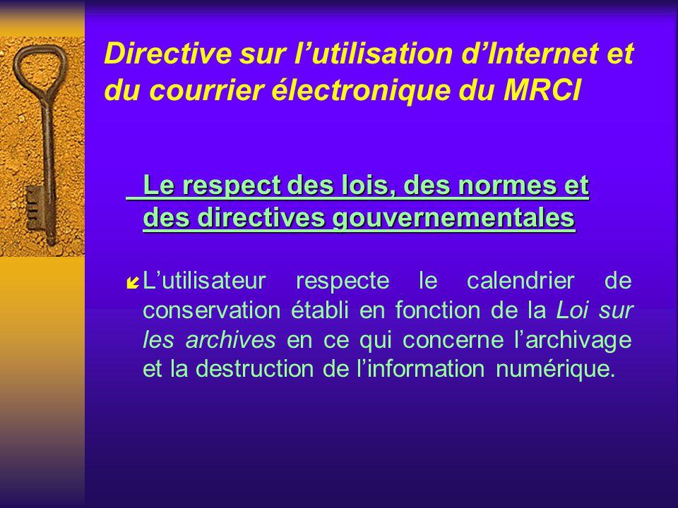 Directive sur l'utilisation d'Internet et du courrier électronique du MRCI
