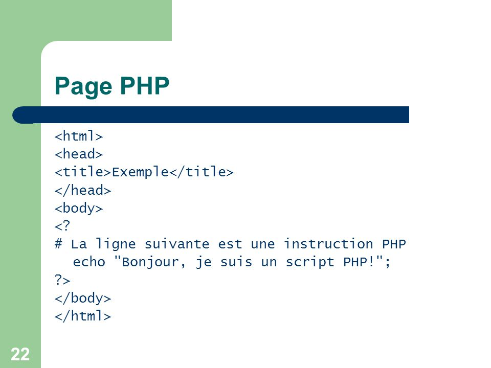 Page PHP <html> <head> <title>Exemple</title>