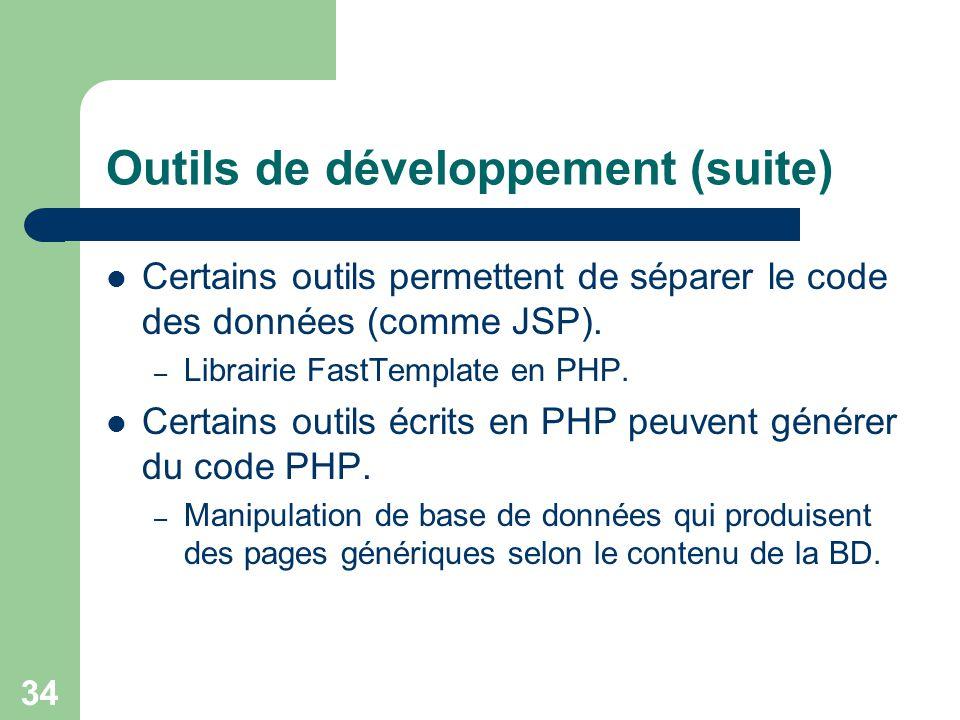 Outils de développement (suite)