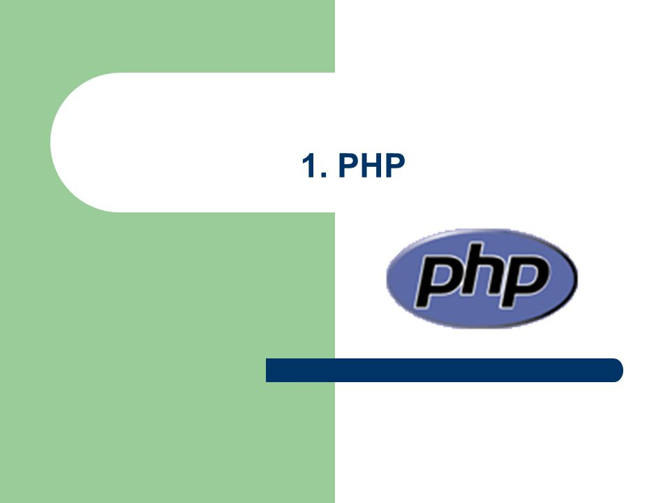1. PHP