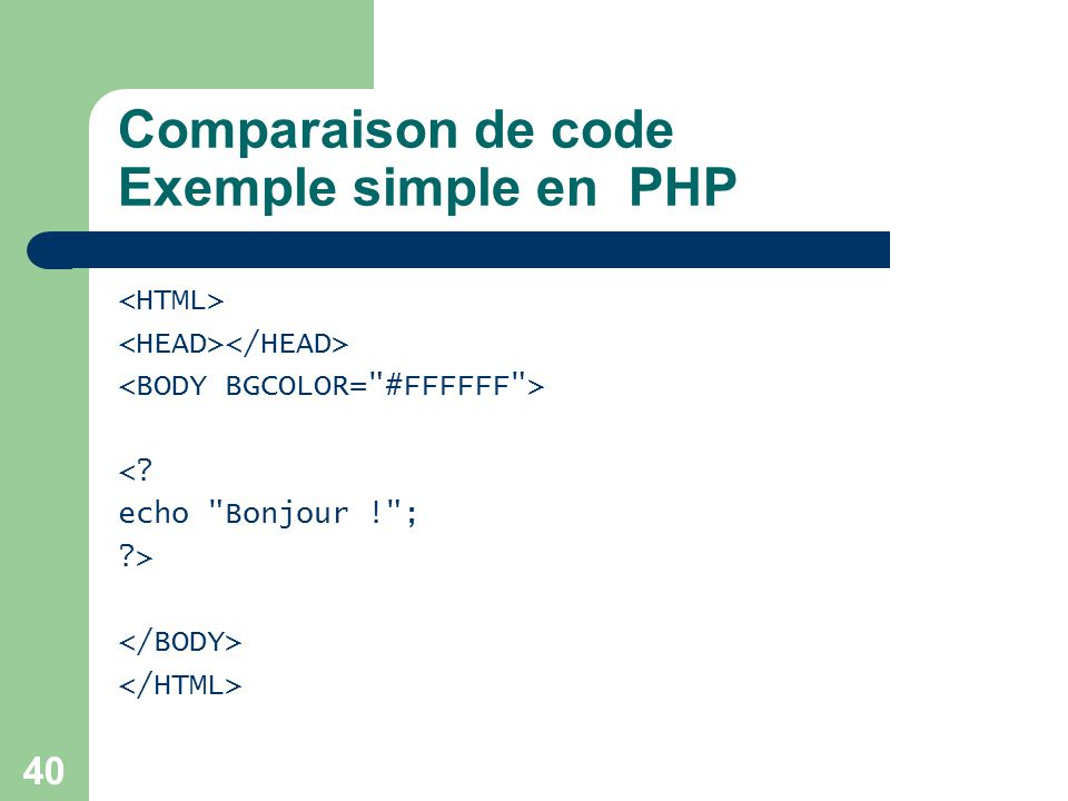 Comparaison de code Exemple simple en PHP