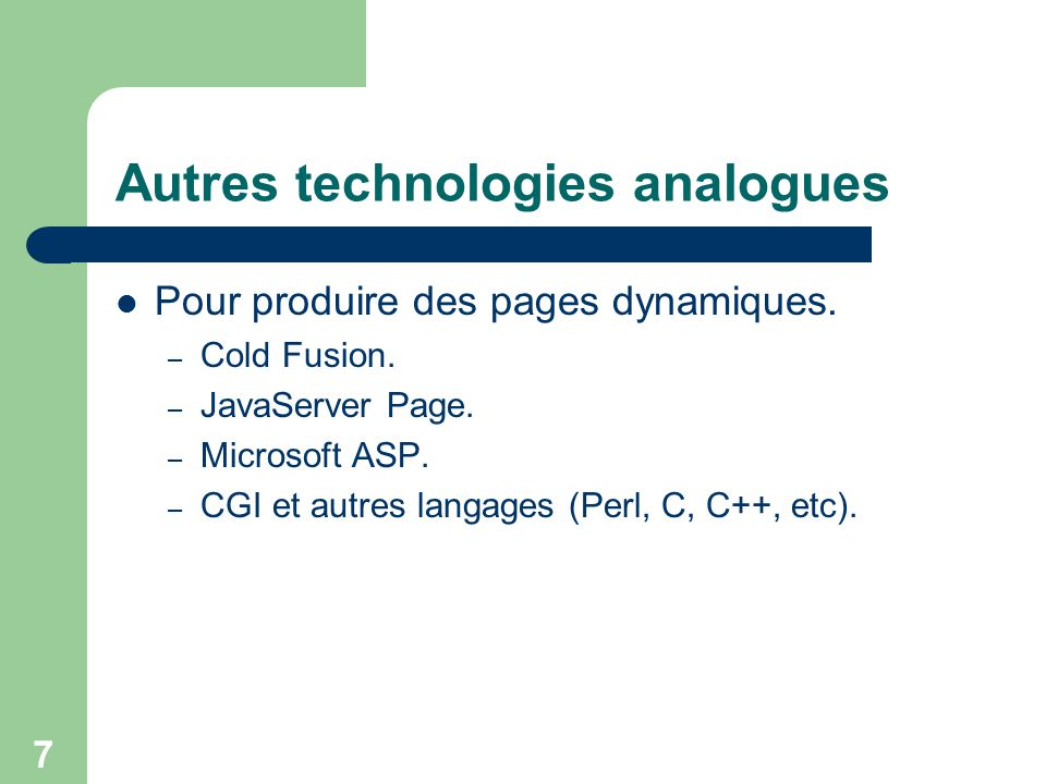 Autres technologies analogues