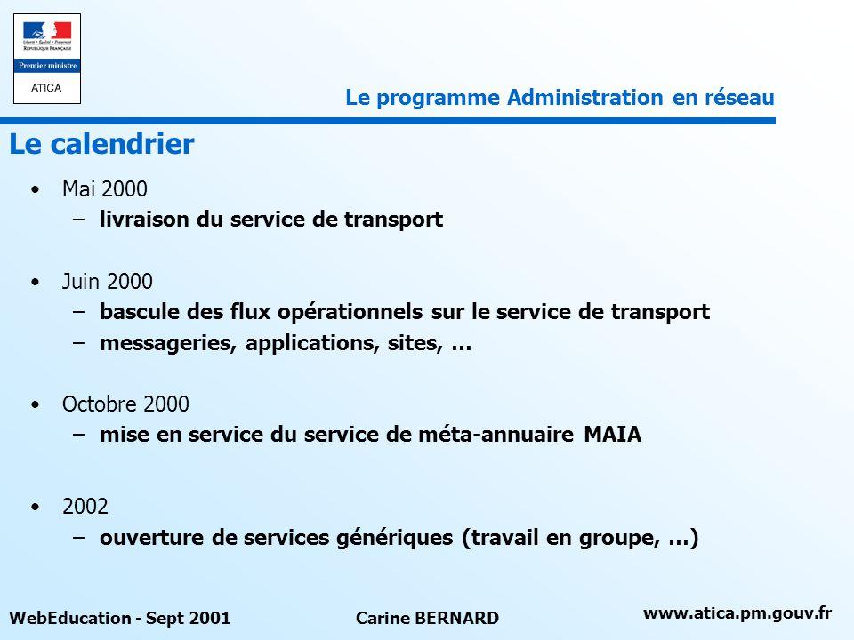 Le calendrier Le programme Administration en réseau Mai 2000