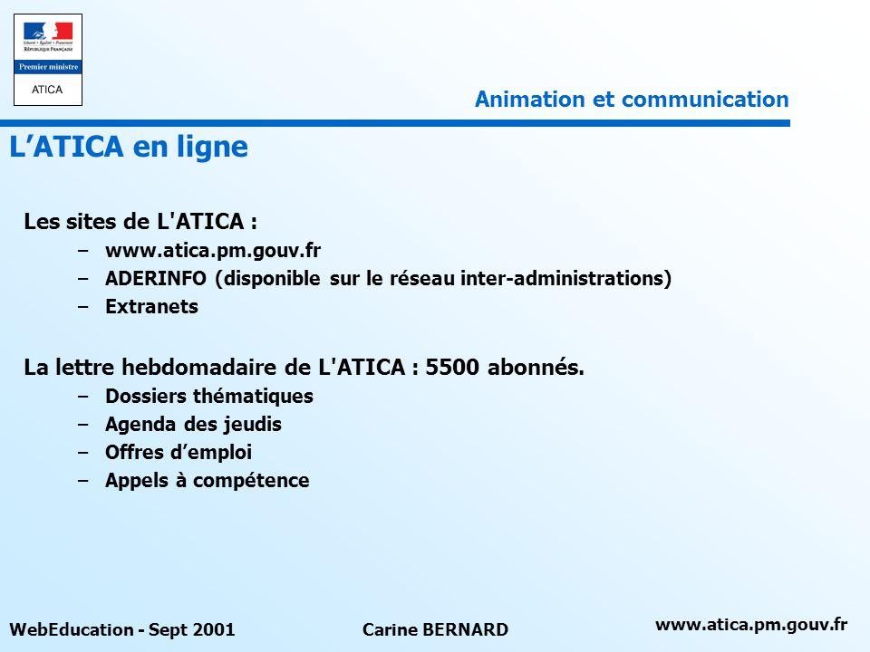 L'ATICA en ligne Animation et communication Les sites de L ATICA :