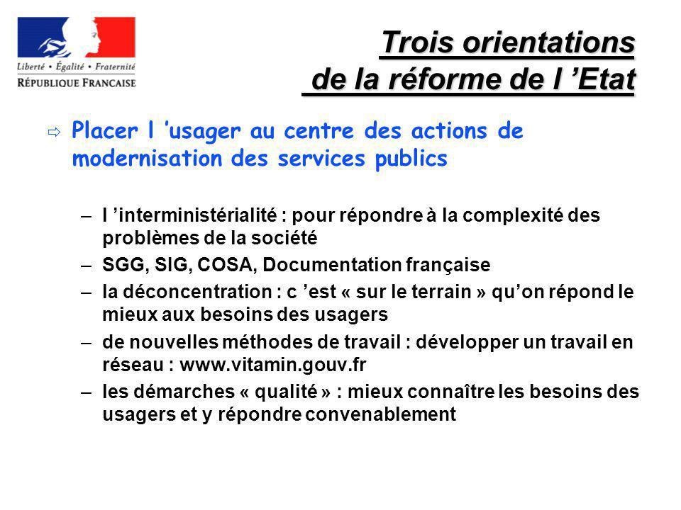 Trois orientations de la réforme de l 'Etat