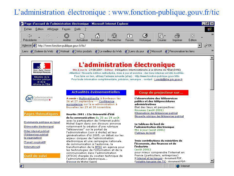 L'administration électronique : www.fonction-publique.gouv.fr/tic