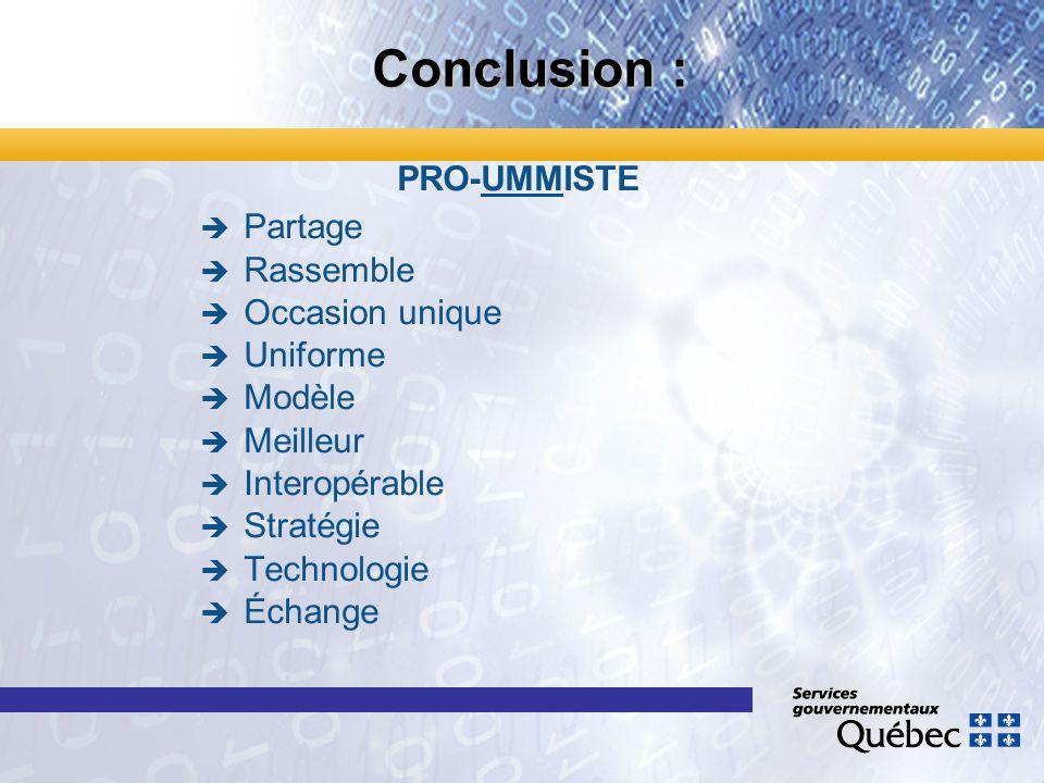 Conclusion : PRO-UMMISTE Partage Rassemble Occasion unique Uniforme