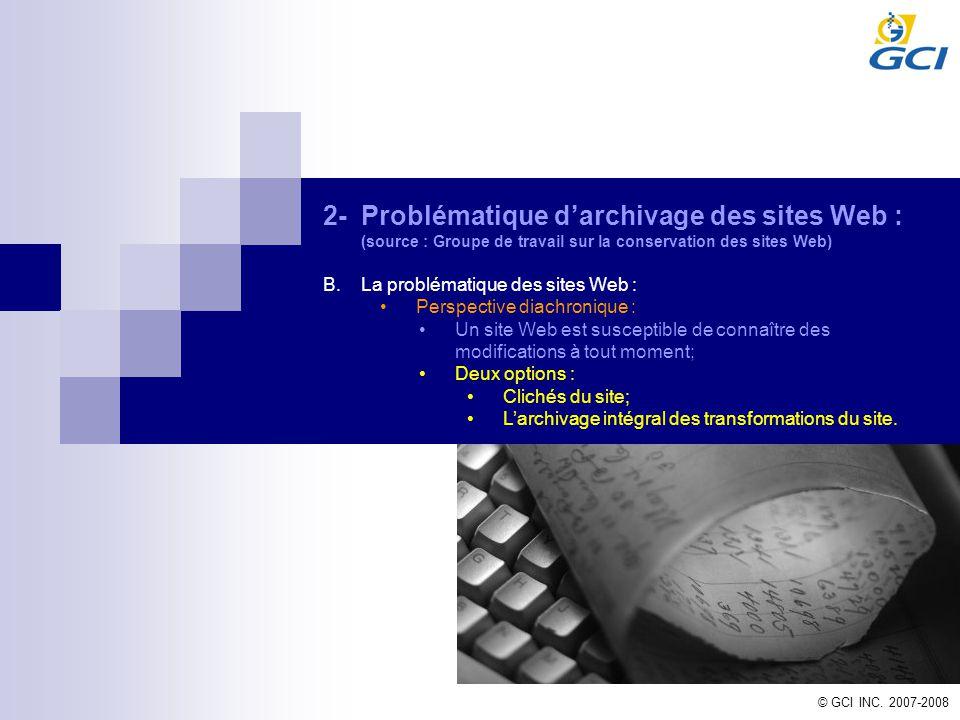 2- Problématique d'archivage des sites Web : (source : Groupe de travail sur la conservation des sites Web)