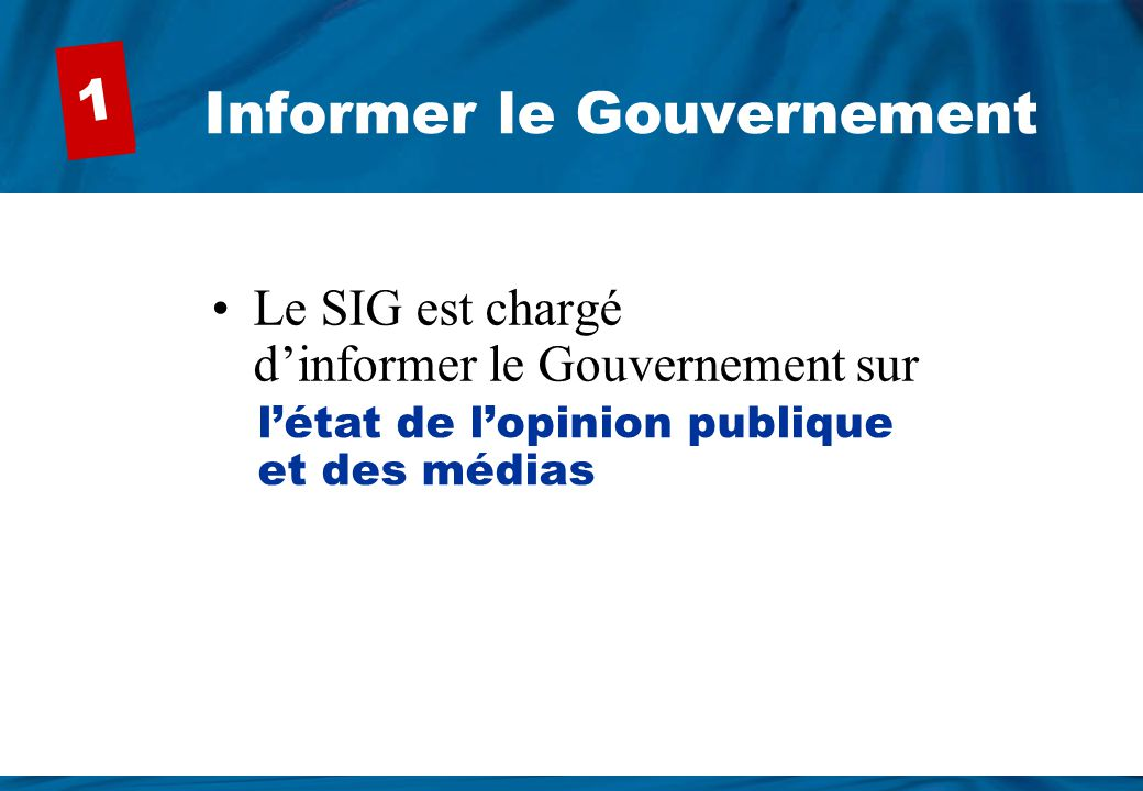 Informer le Gouvernement