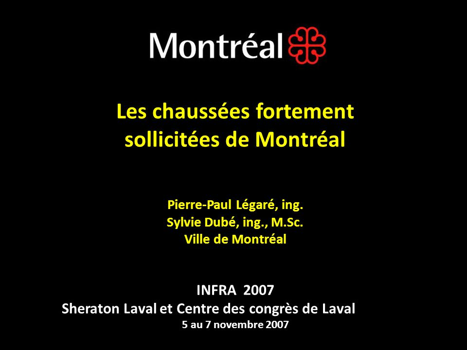 Les chaussées fortement sollicitées de Montréal