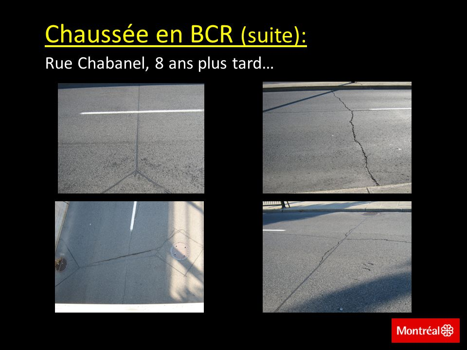 Chaussée en BCR (suite):